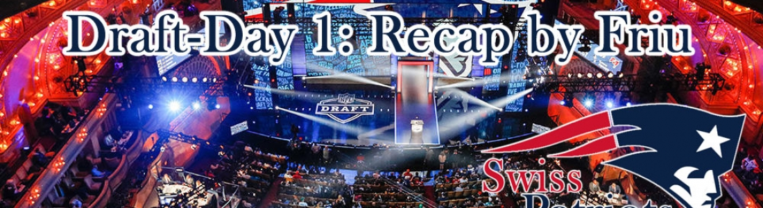 Draft-Day 1: Recap